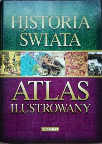 HISTORIA ŚWIATA-Atlas ilustrowany
