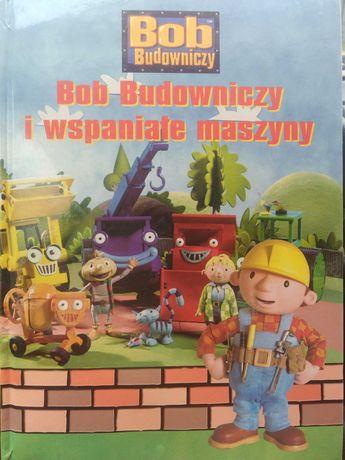 Książka Bob Budowniczy i Wspaniałe Maszyny