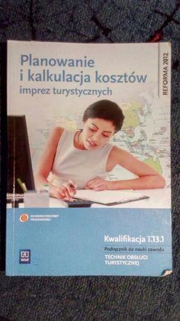 """Podręcznik """"Planowanie i kalkulacja kosztów imprez turystycznych. """""""