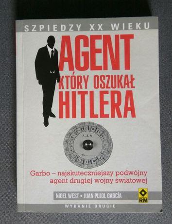 Agent który oszukał Hitlera. Garbo - najskuteczniejszy podwójny agent