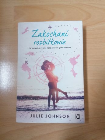 """Zakochani rozbitkowie"" Julie Johnson"