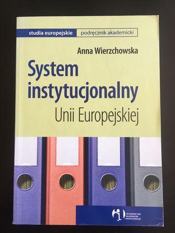 System instytucjonalny Unii Europejskiej, Anna Wierzchowska