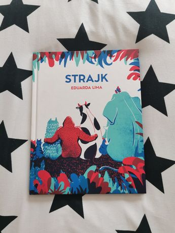 Książka dla dzieci Strajk Eduarda Lima