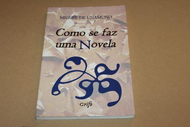 Como Se Faz Uma Novela// Miguel de Unamuno