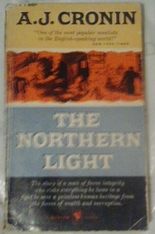"A.J. Cronin ""The northern light"""
