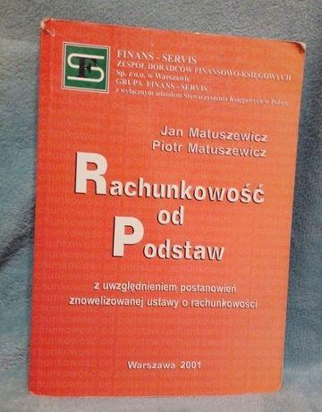 Rachunkowość od Podstaw, Jan Matuszewicz Piotr Matuszewicz