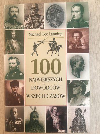 """Książka """"100 największych dowódców wszech czasów"""""""