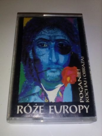 Kaseta audio Róże Europy Poganie Kochaj I Obrażaj