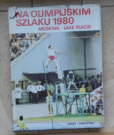 Na olimpijskim szlaku 1980 Moskwa - praca zbiorowa