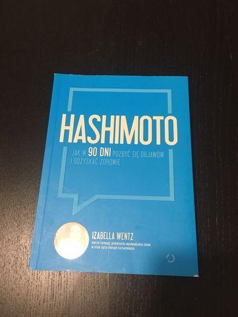 """""""Hashimoto: jak w 90 dni pozbyć się objawów..."""" Izabella Wentz"""