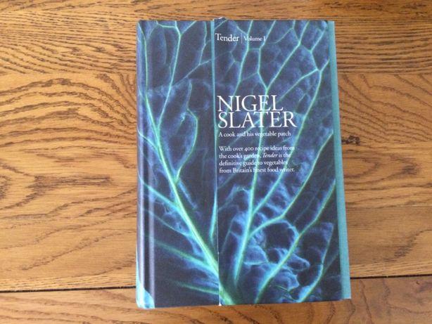 Nigel Slater, Tender, Volume I.
