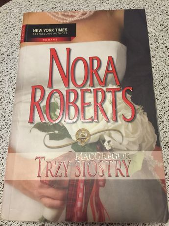 Trzy siostry Nora Roberts