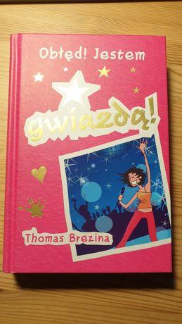 Obłęd! Jestem gwiazdą! książka dla młodzieży