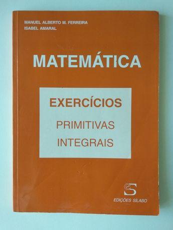 Livro Matemática - Exercícios Primitivas e Integrais