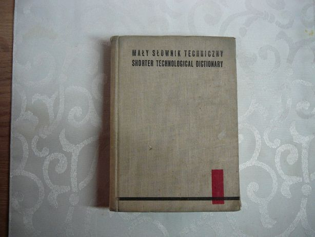 Mały słownik techniczny angielsko-polski , polsko-angielski