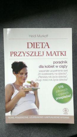 """Książka- poradnik """"Dieta przyszłej matki"""""""