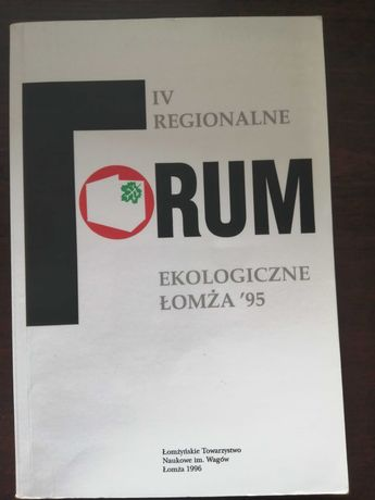 Książka IV regionalne forum ekologiczne Łomża 95