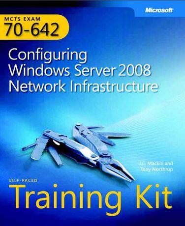 Configuring Windows 2008 Server Network Infrastructure