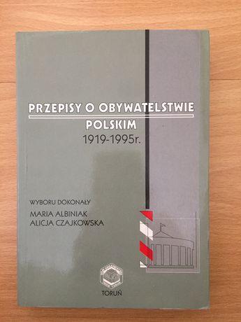 Przepisy o obywatelstwie polskim 1919-95, Albiniak, Czajkowska