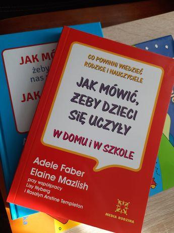 Jak mówić żeby dzieci się uczyły. Komplet książek poradników.