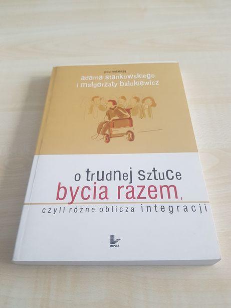Książka Stankowski O trudnej sztuce bycia razem