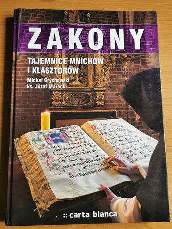 Zakony. Tajemnice mnichów i klasztorów - album, Grychowski, Marecki