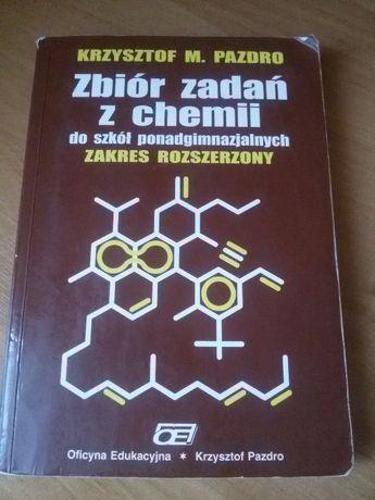 Zbiór zadań z chemii do szkół ponadgimnazjalnych. Krzysztof M. Pazdro