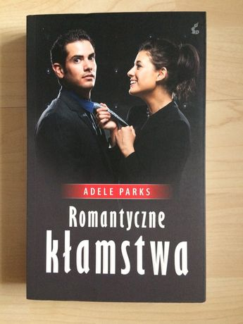 Książka Adele Parks Romantyczne kłamstwa