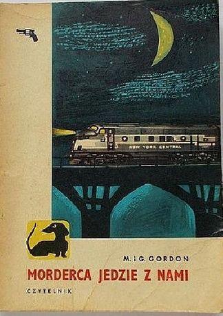 Morderca Jedzie Z Nami M.G. Gordon