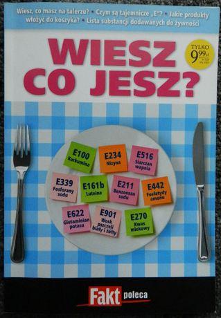 Fakt poleca - Wiesz co jesz? tajemnicze substancje E w żywności