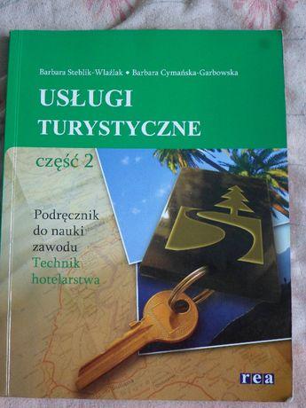 Usługi turystyczne cz.2 B.Stelbik-Wlaźlak , B.Cymańska-Garbowska