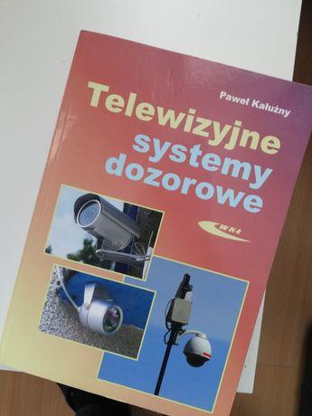 Telewizyjne systemy dozorowe . Paweł Kałużny