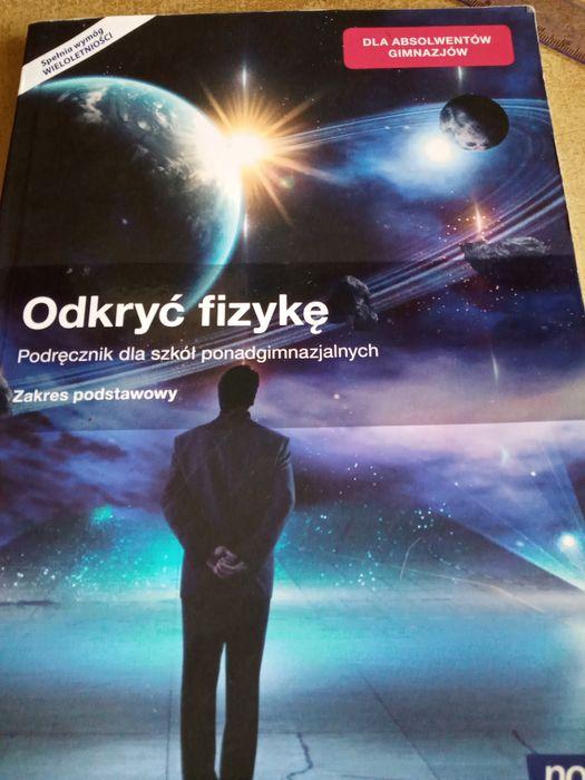 odkryć fizykę, podręcznik dla 1 klasy szkół ponadgimnazjalnych Radom - image 1
