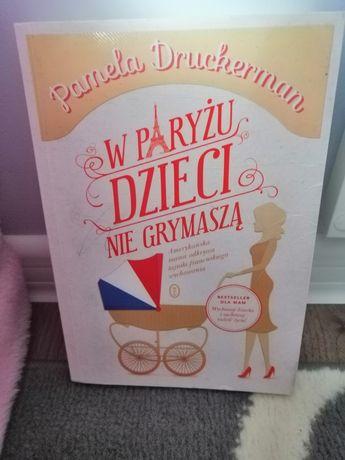 W Paryżu dzieci nie grymasza Druckerman