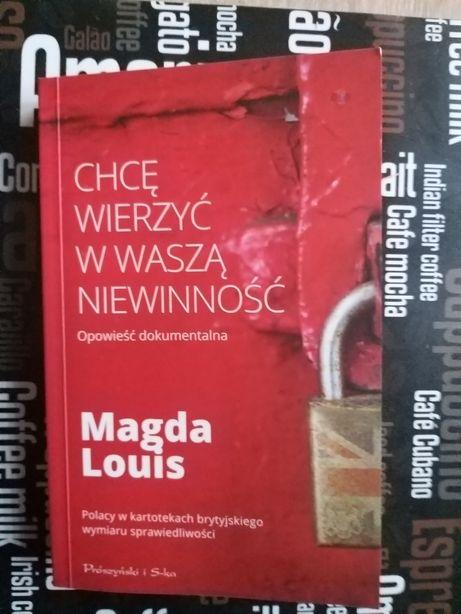 Chcę wierzyć w waszą niewinność. Magda Louis