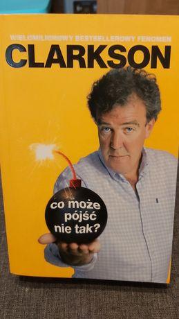 Clarkson co może pójść nie tak?