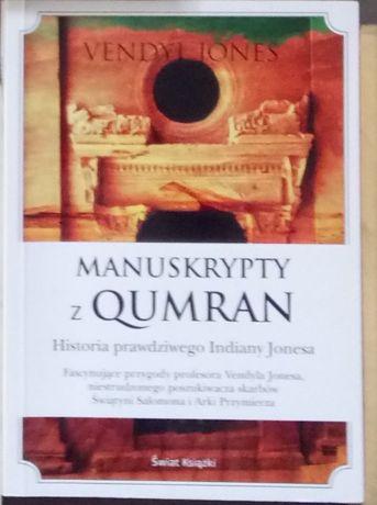 Książka Manuskrypty z Qumran. Historia prawdziwego Indiany Jonesa
