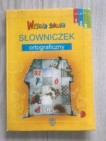 Wesoła Szkoła SŁOWNICZEK ortograficzny Klasy 1, 2, 3