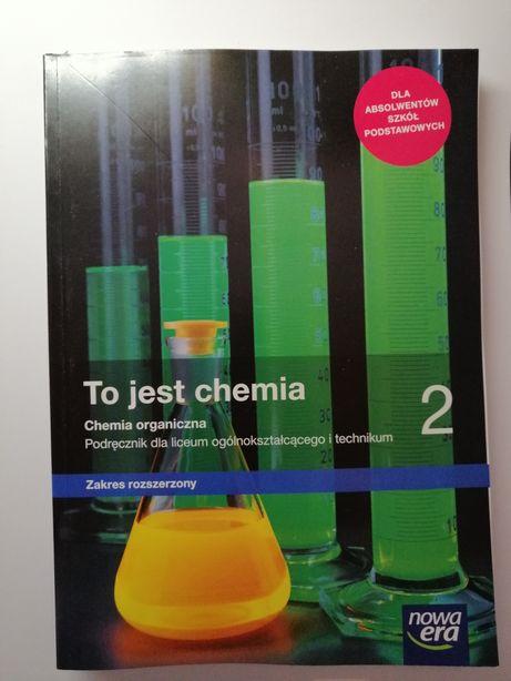 To jest chemia 2 Podręcznik NOWY!!! Zakres rozszerzony