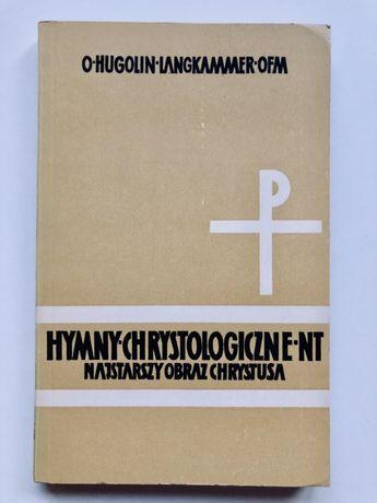 Hymny chrystologiczne nowego Testamentu - Hugolin Langkammer