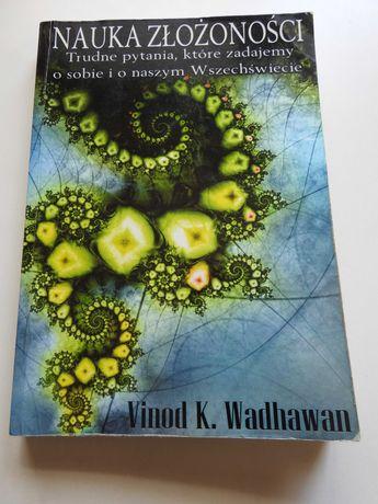 Nauka Złożoności - Vinod K. Wadhawan
