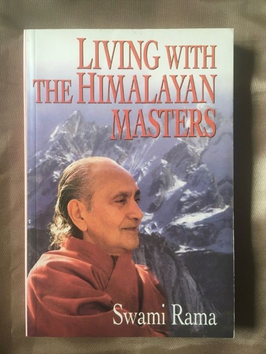 """""""Living with Himalayan Master"""" Swami Rama"""