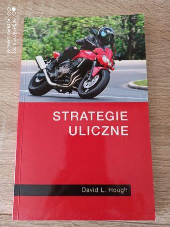 "Książka ""Strategie uliczne"" David L. Hough"