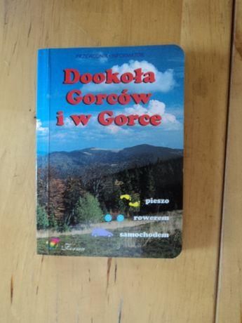 Dookoła Gorców i w Gorce (rowerem,pieszo,samochodem)