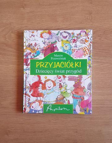 Książka Przyjaciółki Dziecięcy świat przygód dla dzieci