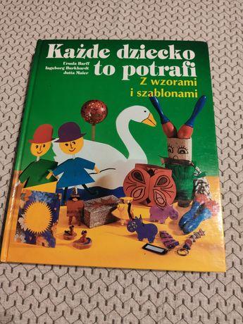 Książka - Każde dziecko to potrafi