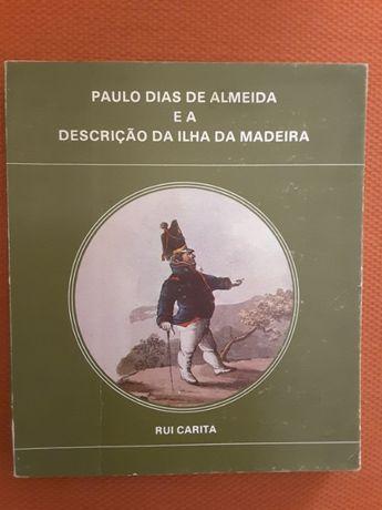 Descrição da Ilha da Madeira / Cartas ao Marquês de Sande