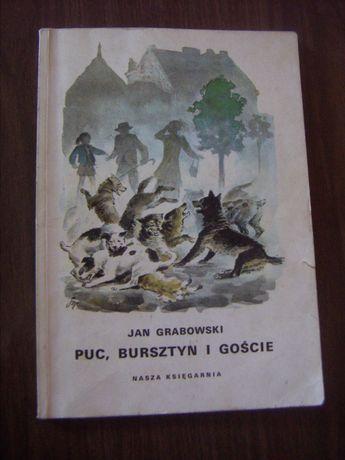 Jan Grabowski - Puc, Bursztyn i goście