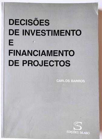 Decisões de Investimento e Financiamento de Projectos