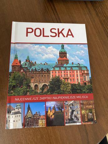 Polska. Najpiękniejsze zabytki i miejsca
